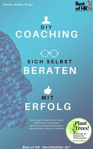 DIY-Coaching - sich selbst beraten mit Erfolg