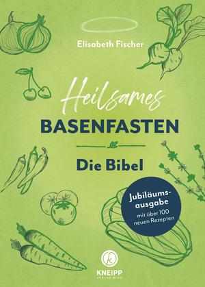 Heilsames Basenfasten - Die Bibel
