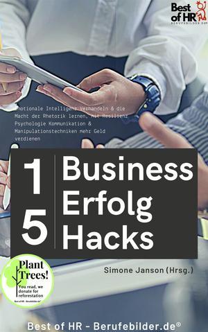 15 Business-Erfolg-Hacks