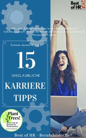 15 unglaubliche Karriere-Tipps