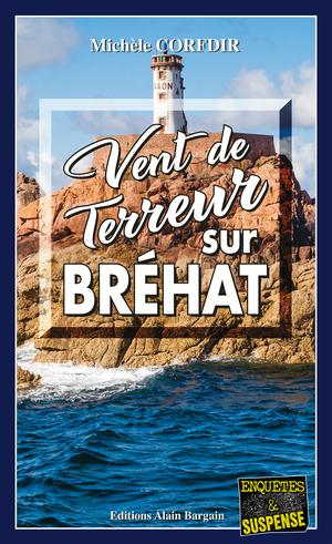 Vent de terreur sur Brehat