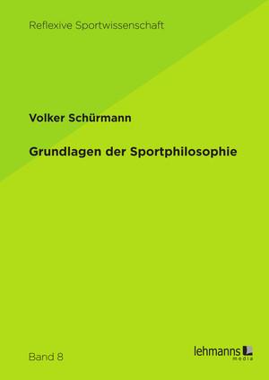 Grundlagen der Sportphilosophie