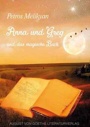 Anna und Greg und das magische Buch
