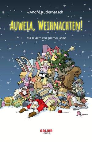 Auweia, Weihnachten!