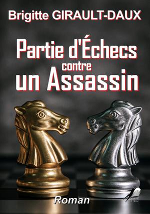 Partie d'Echec contre un Assassin