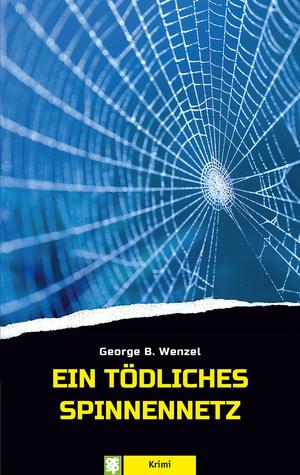 Ein tödliches Spinnennetz