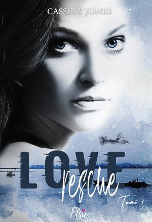 Love rescue - Tome 1