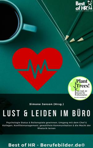Lust & Leiden im Büro