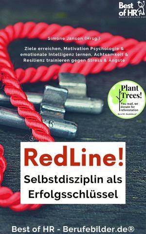 RedLine! Selbstdisziplin als Erfolgsschlüssel