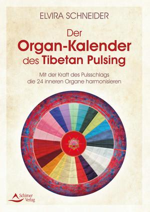 Der Organ-Kalender des Tibetan Pulsing
