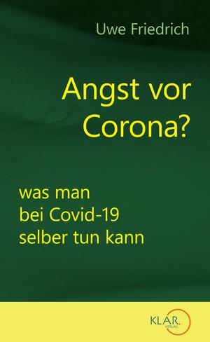 Angst vor Corona?