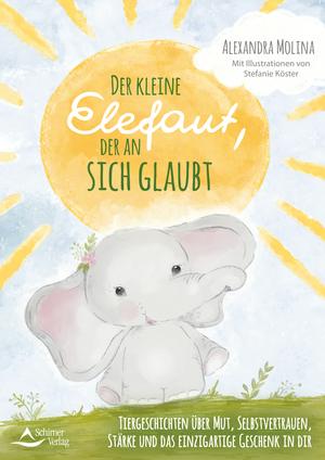 Der kleine Elefant, der an sich glaubt