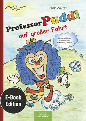 Professor Puddl auf großer Fahrt