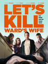 Vergrößerte Darstellung Cover: Let's kill Ward's wife. Externe Website (neues Fenster)