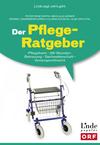 Der Pflege-Ratgeber [Ausgabe Österreich]