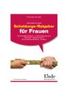 Scheidungs-Ratgeber für Frauen [Ausg. Österreich]