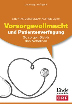 Vorsorgevollmacht und Patientenverfügung [Ausg. Österreich]