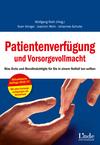 Patientenverfügung und Vorsorgevollmacht