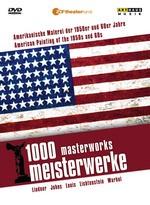 1000 Meisterwerke - Amerikanische Malerei der 1950er und 60er Jahre