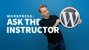 WordPress: Ask the Instructor