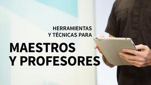 Herramientas y técnicas para maestros y profesores: Trucos