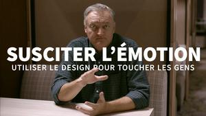 Susciter l'émotion : Utiliser le design pour toucher les gens