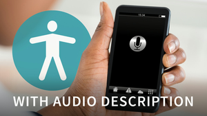 Digital Accessibility for the Modern Workplace (with Audio Descriptions)