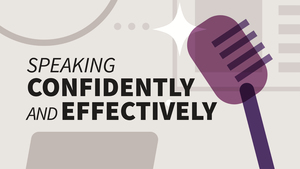 Speaking Confidently and Effectively