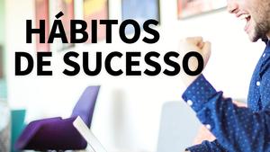 Hábitos de Sucesso