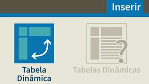 Tabelas Dinâmicas no Excel: Uma Visão Aprofundada