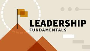 Leadership Tips, Tactics and Advice