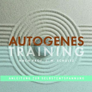 Autogenes Training nach Prof. J. H. Schultz