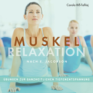 Muskelrelaxation nach E. Jacobson