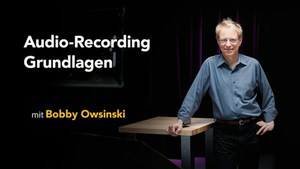 Audio-Recording - Grundlagen