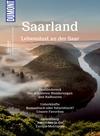 Saarland, Lebenslust an der Saar