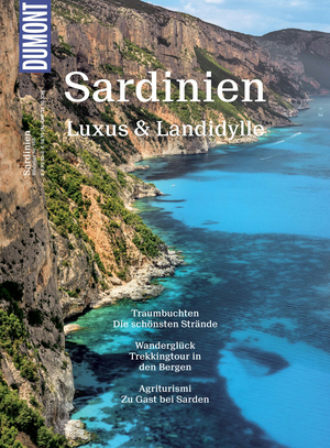 Sardinien, Luxus & Landidylle
