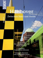 Hannover, zwischen Harz und Heide