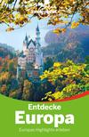 Vergrößerte Darstellung Cover: Entdecke Europa. Externe Website (neues Fenster)