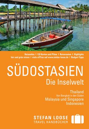 Südostasien - Die Inselwelt