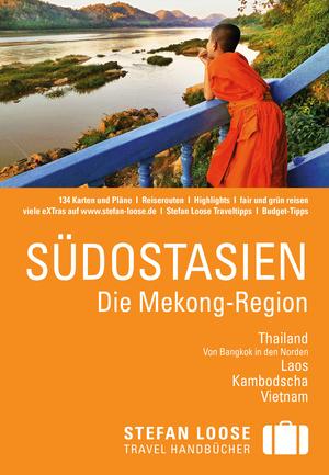 Südostasien - Die Mekong-Region