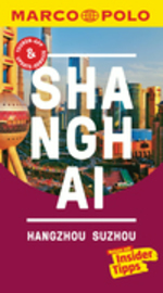 Shanghai, Hangzhou, Sozhou