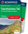 Kompass Wanderführer Tannheimer Tal von Nesselwängle bis Jungholz