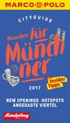 Vergrößerte Darstellung Cover: München für Münchner 2017. Externe Website (neues Fenster)