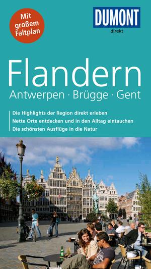 Flandern, Antwerpen, Brügge, Gent