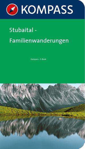 Stubaital - Familienwanderungen