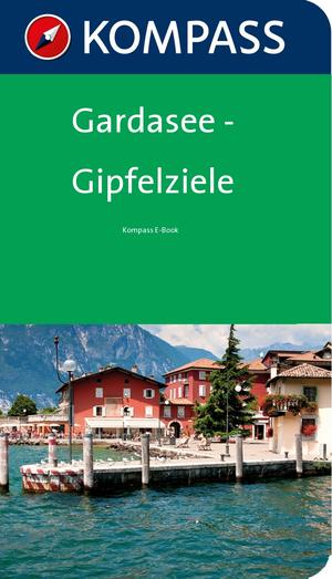 Gardasee - Gipfelziele