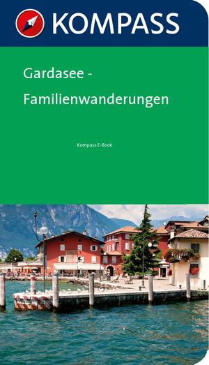 Gardasee - Familienwanderungen