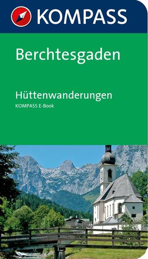 Berchtesgaden - Hüttenwanderungen