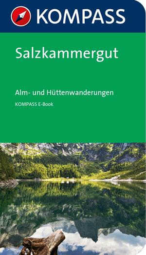 Salzkammergut - Alm-und Hüttenwanderungen