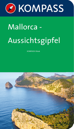Mallorca - Aussichtsgipfel